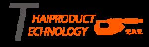 THAI PRODUCT TECHNOLOGY